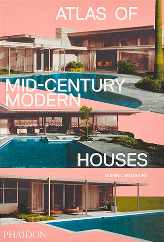 Mid-Century Modern Houses, published by Phaidon, on TheModernist.House