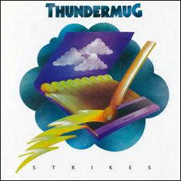 Thundermug - Thundermug Strikes