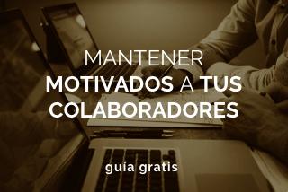 Mantener motivados a tus colaboradores