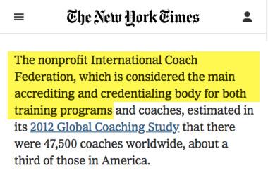 El escuela principal del coaching es el ICF - segun el New York Times