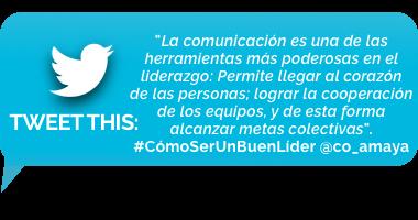 tweet - Numero 5: Ser un buen comunicador