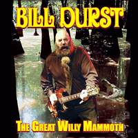 Bill Durst - The Great Willy Mammoth