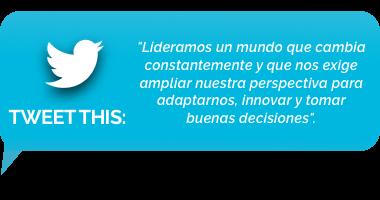 tweet - lideramos un mundo que cambia constantemente y que nos exige ampliar nuestra prospectiva