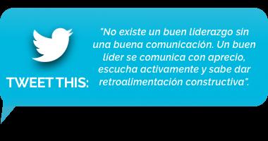tweet - no existe un buen liderazgo sin una buena comunicación