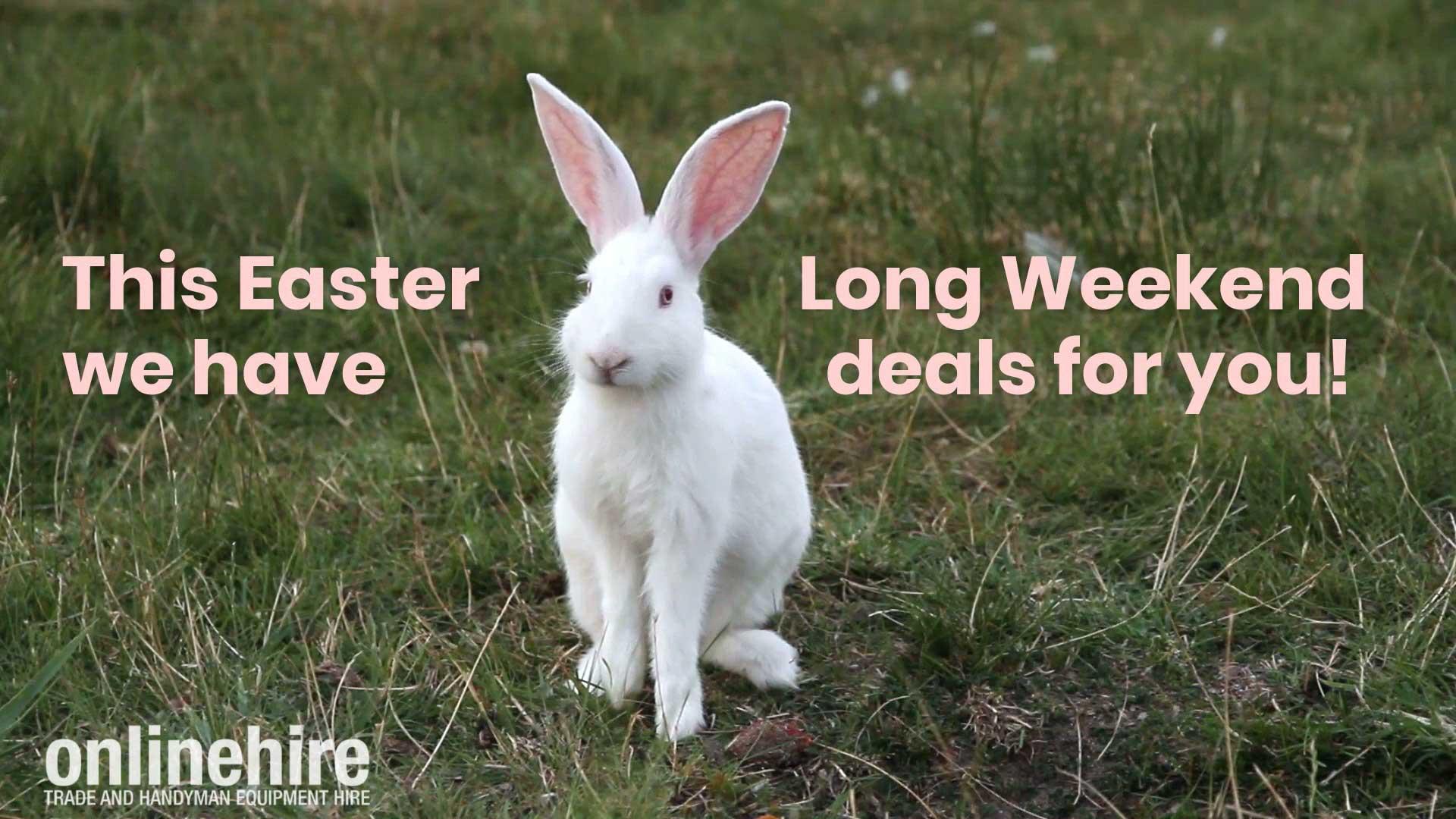Online Hire Easter Long Weekend Deals